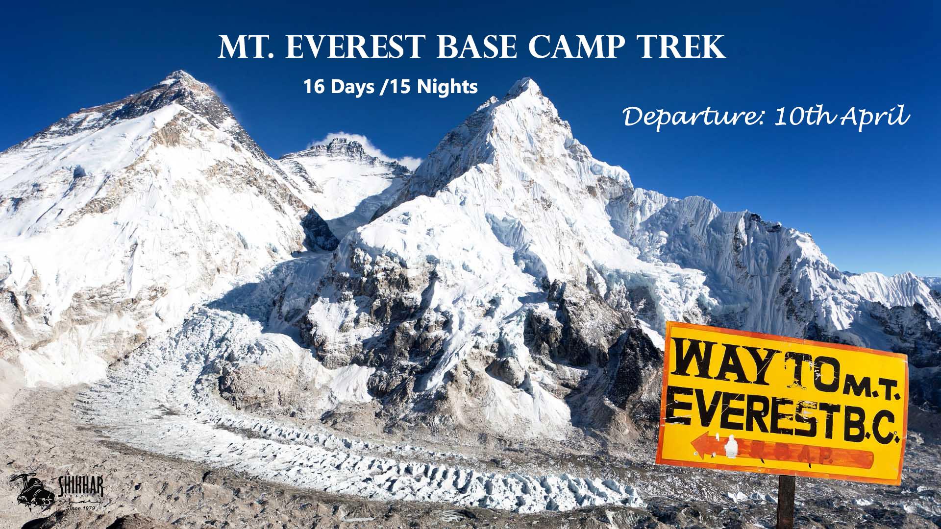Mt. Everest Base Camp Trek (Departure-10 April & 01 May )2021