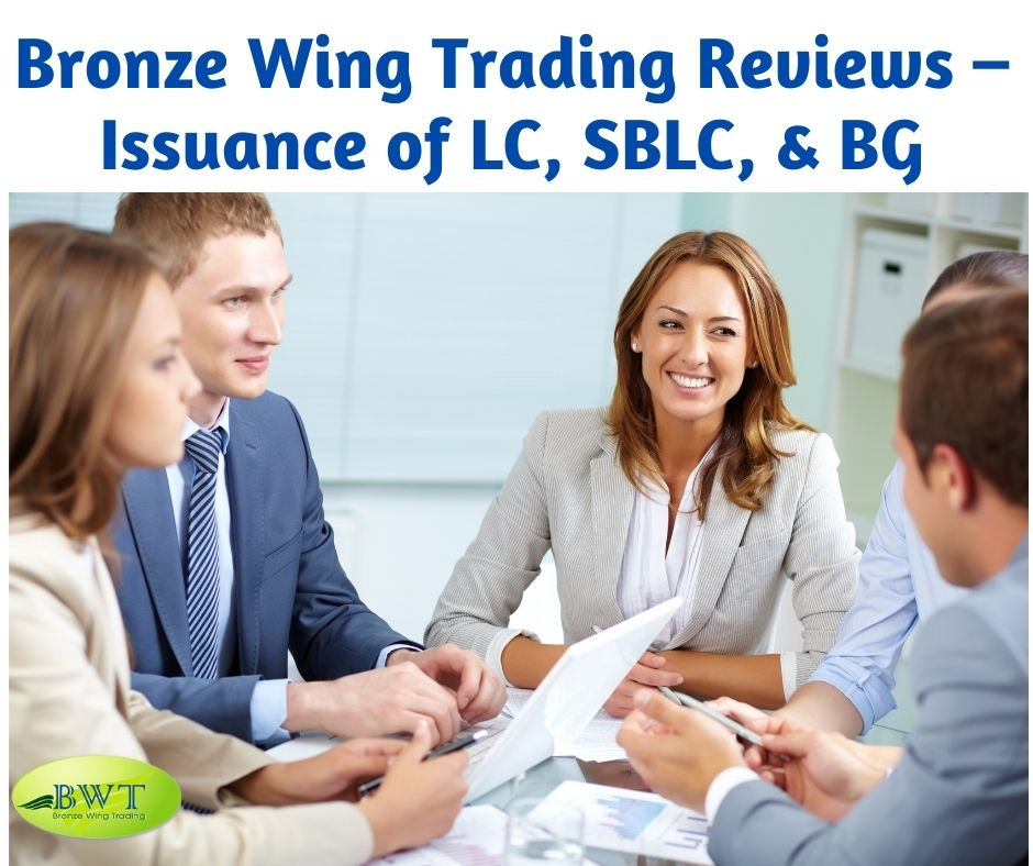 Bronze Wing Trading Reviews – Issuance of LC, SBLC, & BG