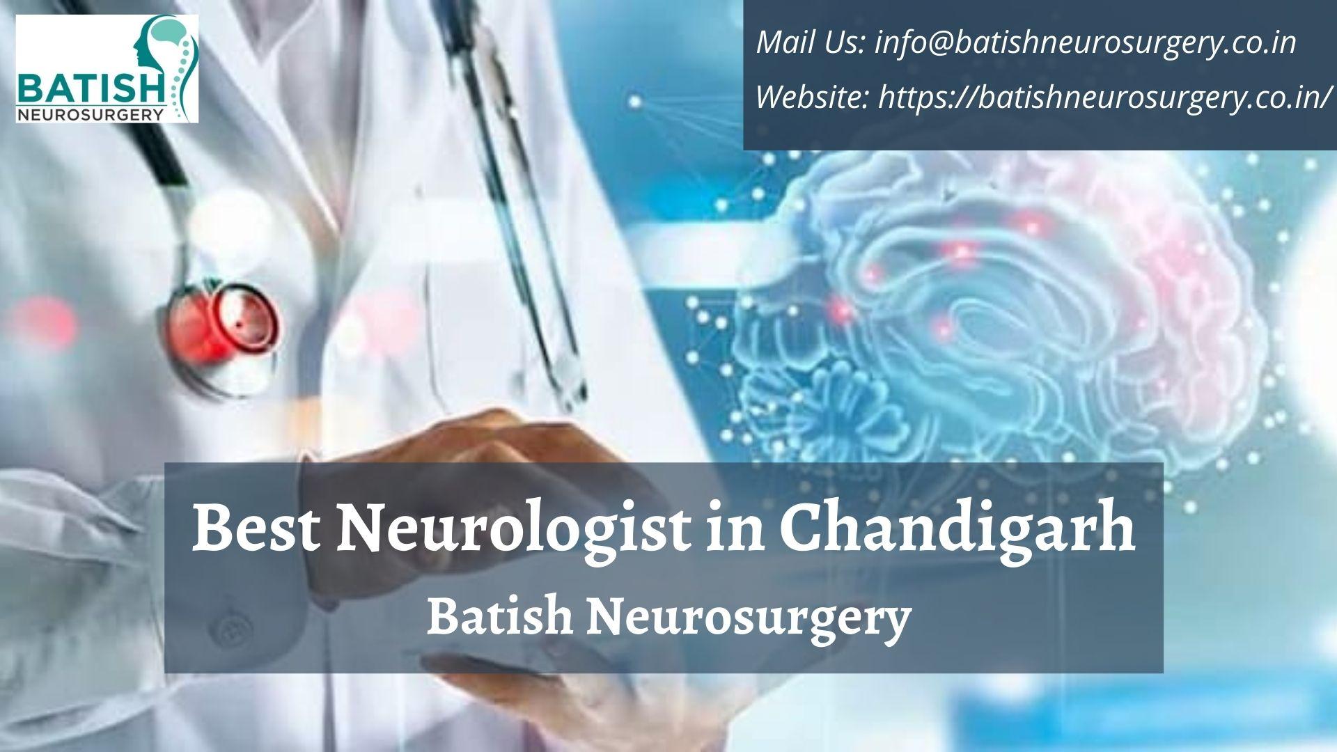 Best Neurologist in Chandigarh | Batish Neurosurgery