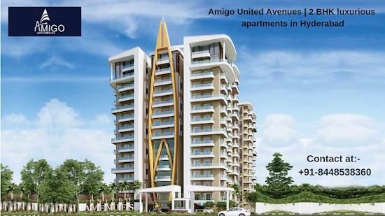 Luxury apartments for sale by Amigo United Avenues at Hyderabad