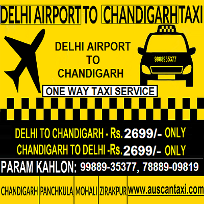 Delhi Airport to Chandigarh One Way Taxi | Auscan Taxi Services | www.auscantaxi.com