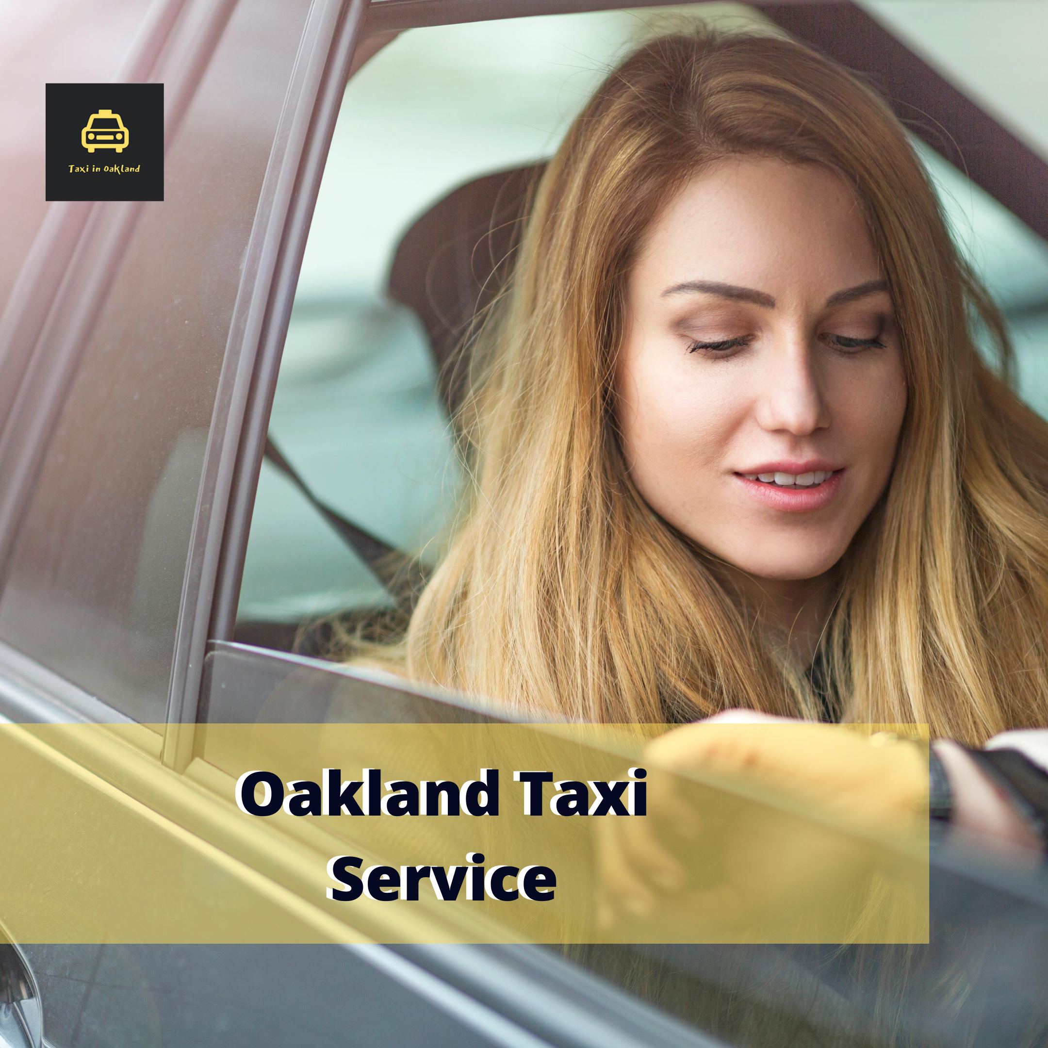 Oakland Taxi Service | taxi in Oakland