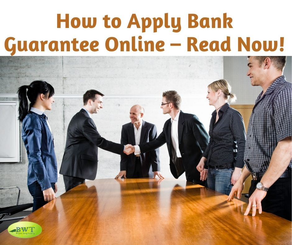 How to Apply Bank Guarantee Online – Read Now!