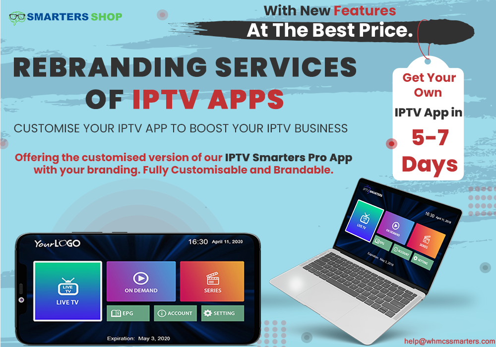GET CUSTOMISED IPTV APPS WITH YOUR OWN BRANDING