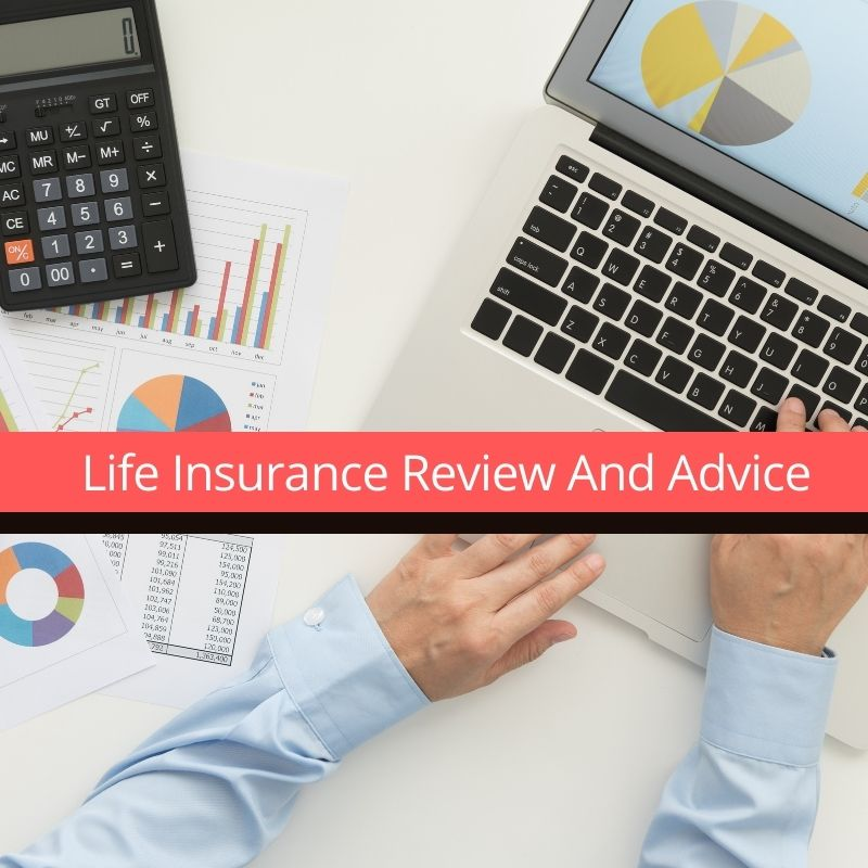 Life Insurance Review And Advice | Financial Planning