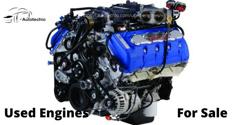 Used Engines For Sale At Low Cost