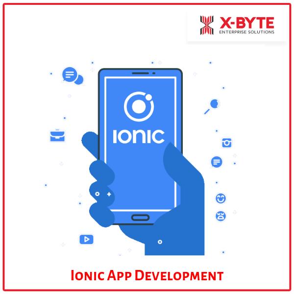 Ionic App Development Company in USA | X-Byte Enterprise Solutions