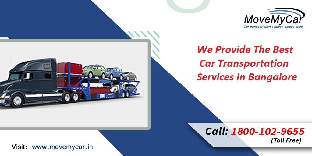 We Provide Top Car Transportation Services Companies in Bangalore