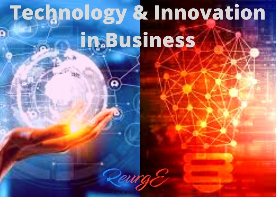 Technology & Innovation in Business
