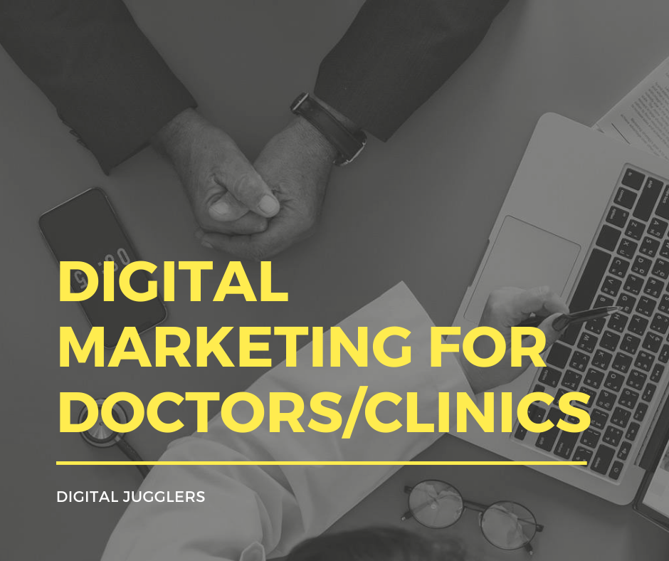 Digital Marketing For Doctors/Clinics