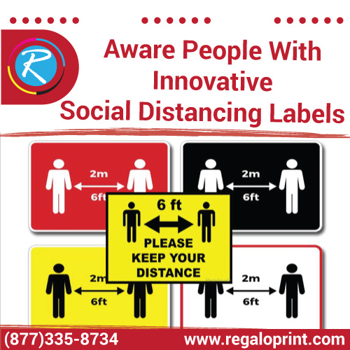 Aware People with Innovative Social Distancing Labels – RegaloPrint