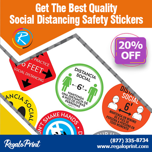 Get The Best Quality Social Distancing Safety Stickers 20% Off – RegaloPrint