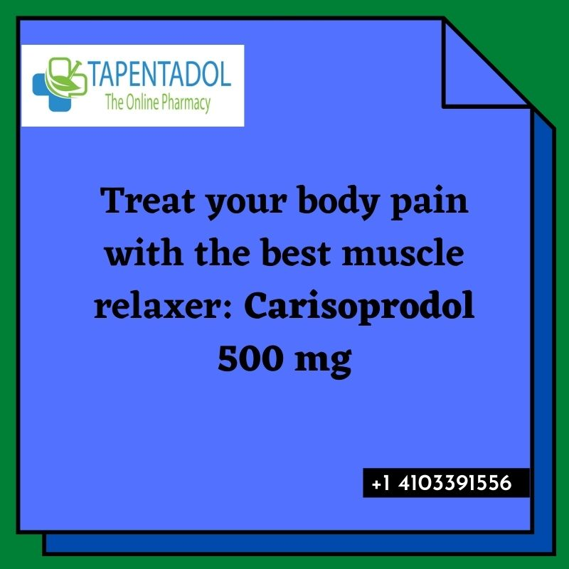 Buy Prosoma 350mg and cure muscle and say good bye to body pain forever.