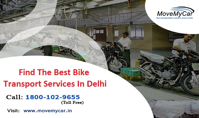 We Provide The Best Bike Transport Services in Delhi
