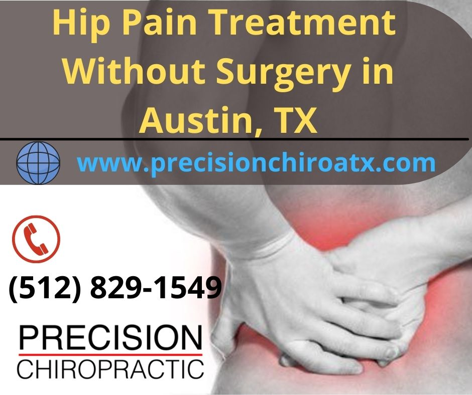 Hip Pain Treatment Without Surgery in Austin, TX - Precision Chiropractic