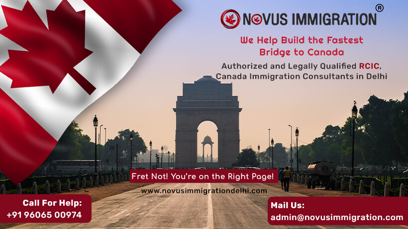 Canada Immigration Consultants in Delhi- Novusimmigirationdelhi.com