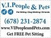 V.I.People & Pets - Pet Sitting/Dog Walking/Errands