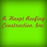 R. Haupt Roofing Construction, Inc.