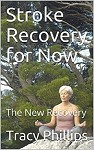 Stroke Recovery for Now: The New Recovery (English Edition) Kindle? Icon