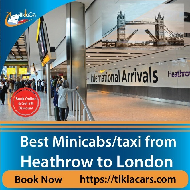 Heathrow Airport Taxi/Minicab- Travelling In London in Cheap