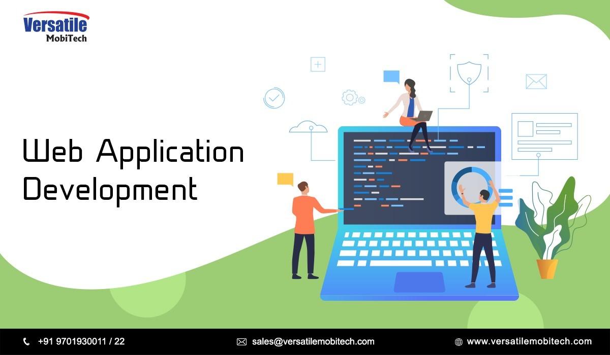 Web Application Development Company | Versatile Mobitech