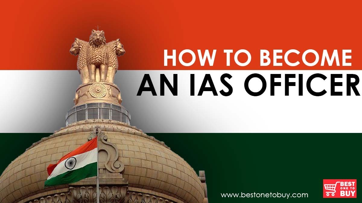 HOW TO BECOME AN IAS OFFICER AFTER GRADUATION?