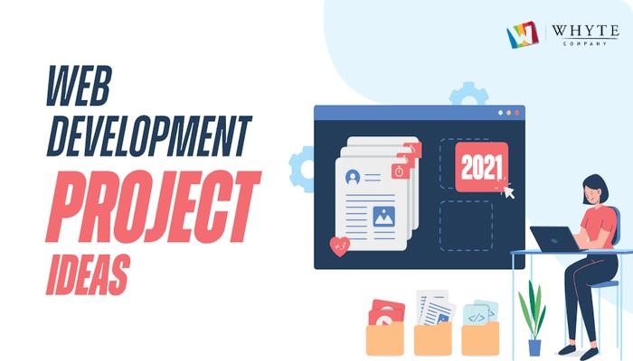 Successful Web Development Project Ideas in 2021