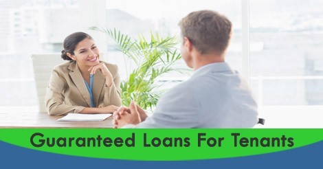 Loan for Tenant Introducing Guaranteed Loans For Unemployed