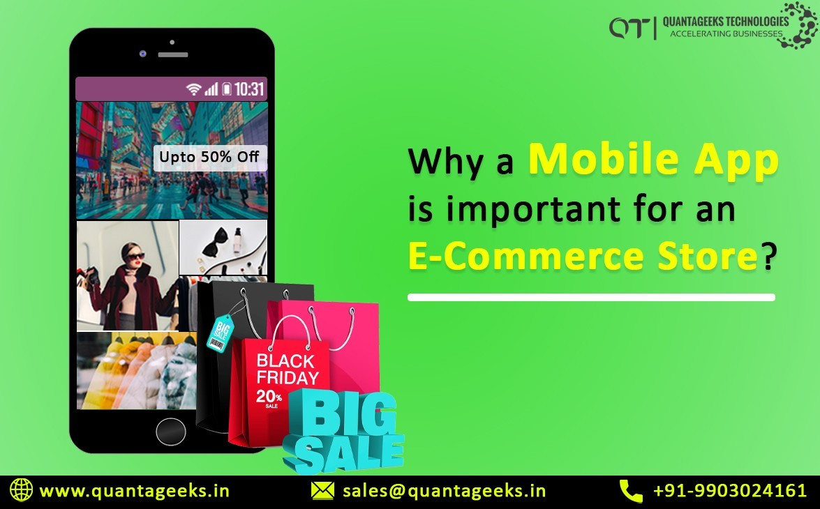 Why a mobile app is important for an E-Commerce Store?