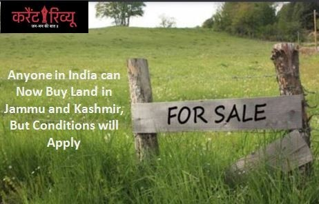 Anyone in India can Now Buy Land in Jammu and Kashmir