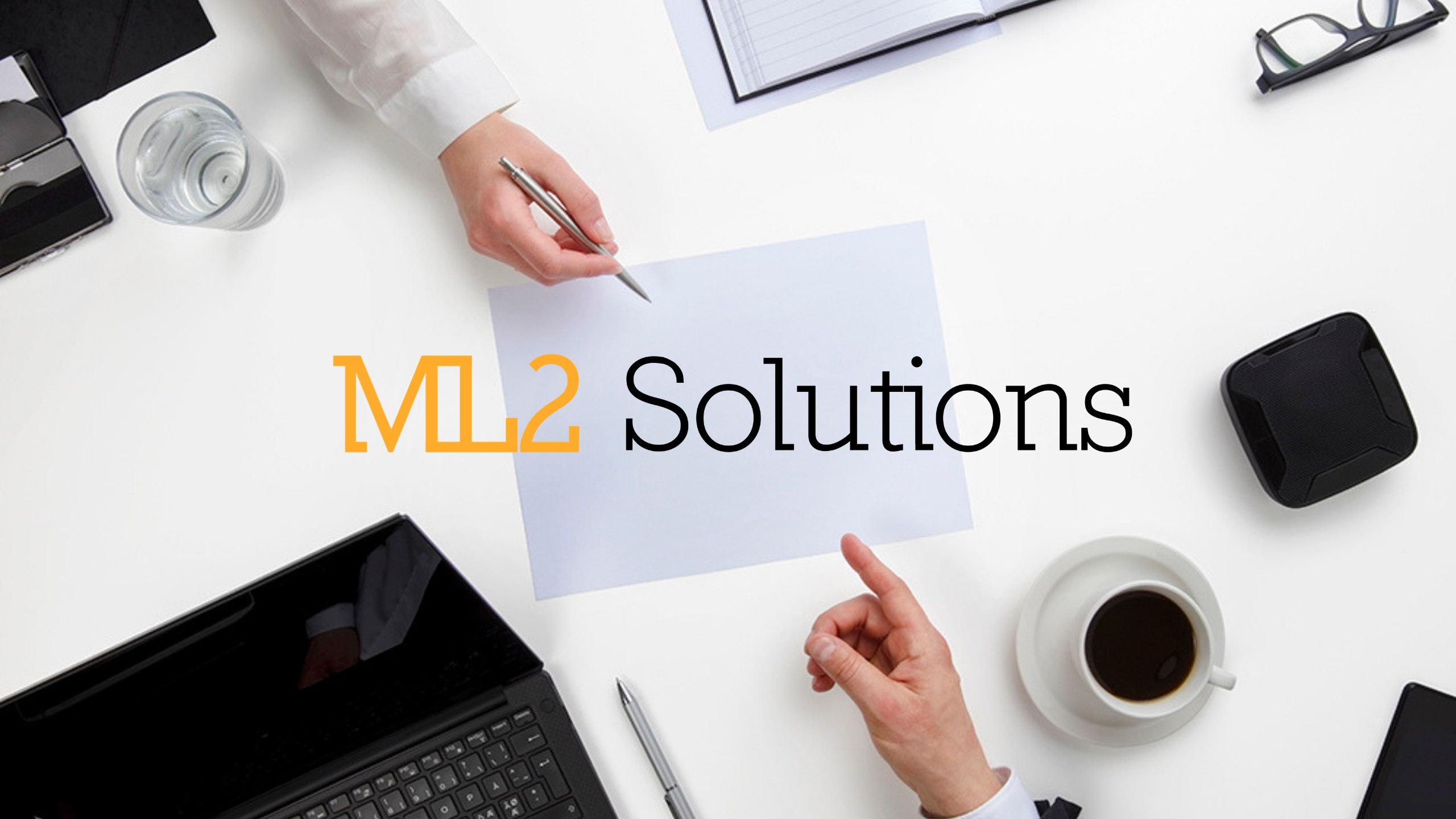 ML2 Solutions