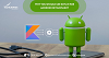 Why you should use kotlin for android development