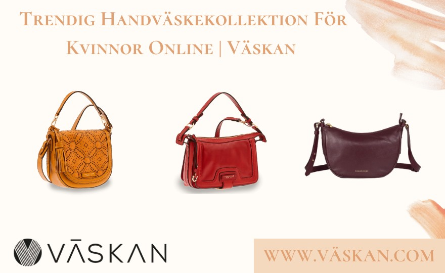 Trendig handväskekollektion för kvinnor online | Väskan