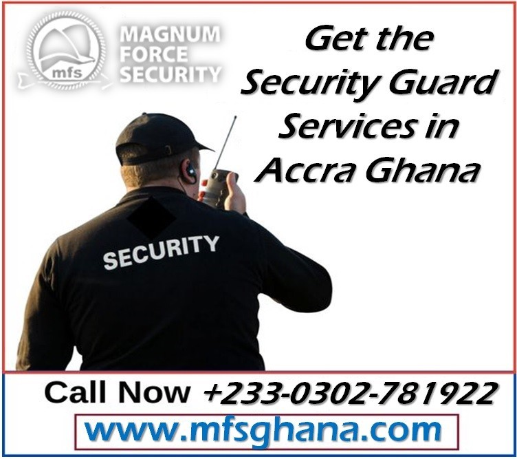 Get the Security Guard Services in Ghana