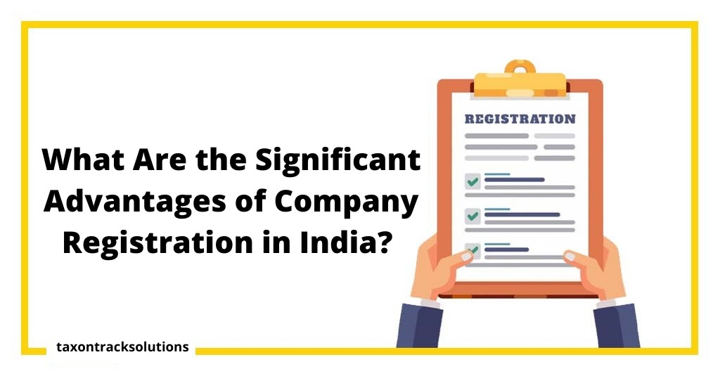 What Are the Main Benefits of Starting a Company in India?