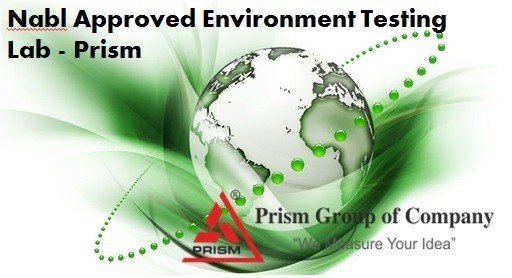 Nabl Approved Environment Testing Lab - Prism Calibration