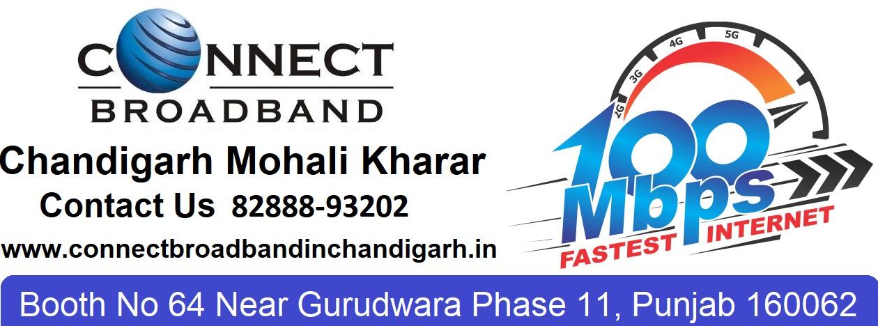 Connect Broadband Plans Best Broadband in Chandigarh