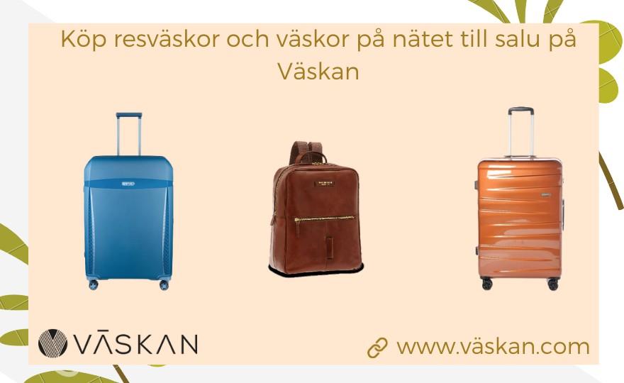 Köp resväskor och väskor på nätet till salu på Väskan