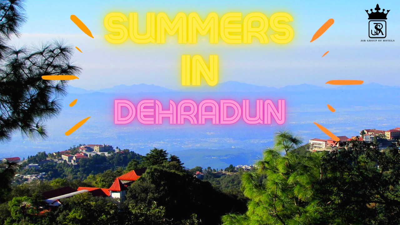 Summer in dehradun