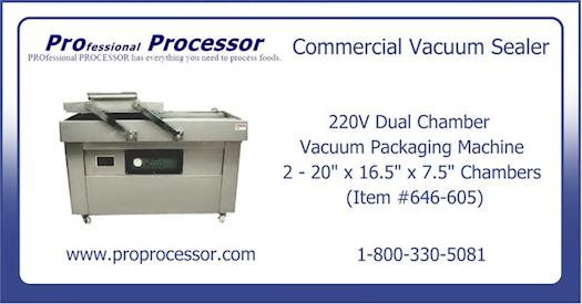 Commercial vacuum sealer available @ ProProcessor.com