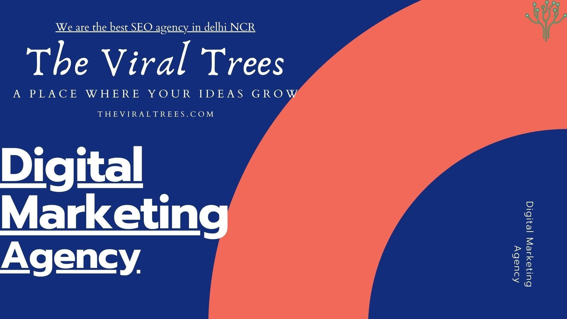 Best SEO agency in Delhi NCR | The Viral Trees