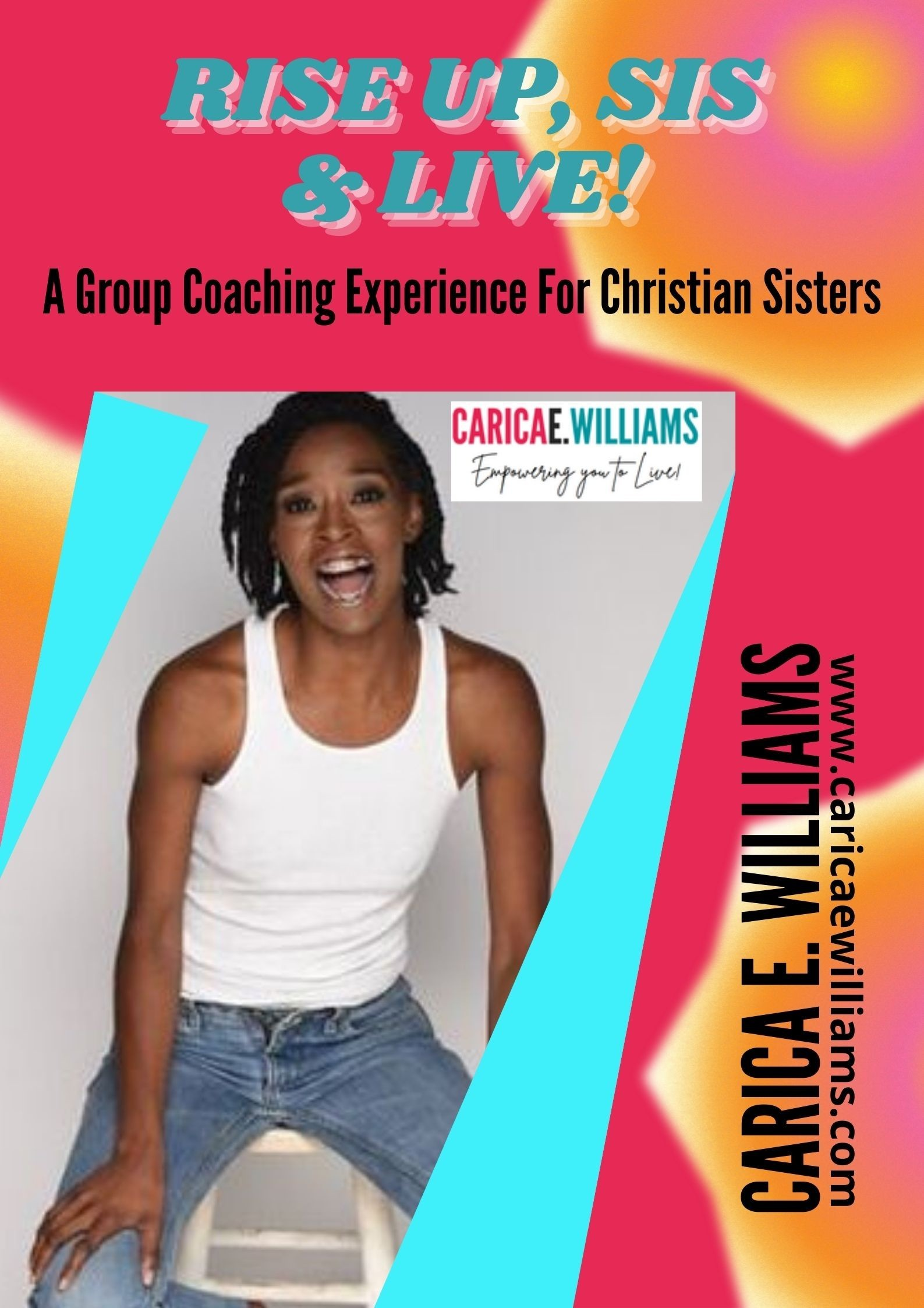 Rise Up Sis and Live | Carica E. Williams