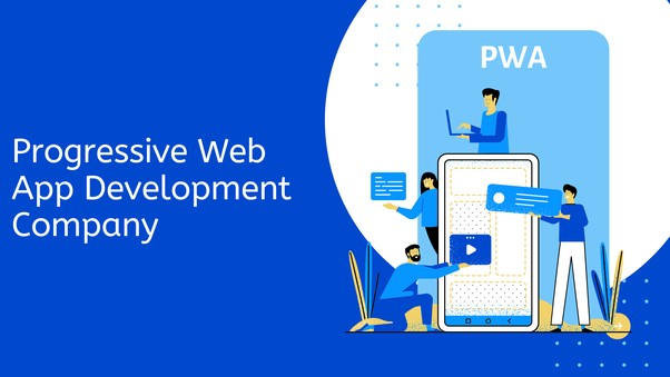 Progressive Web App Development Companies