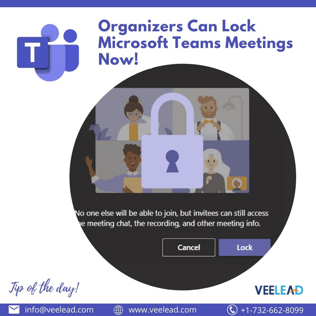 Organizers Can Lock Microsoft Teams Meetings Now!
