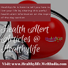 Follow all the information related to health alert @ healthylife