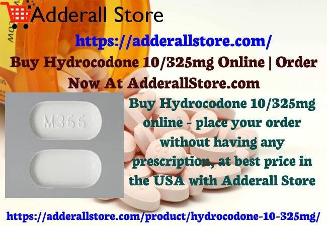 Buy Hydrocodone 10/325mg Online | Order Now At AdderallStore.com