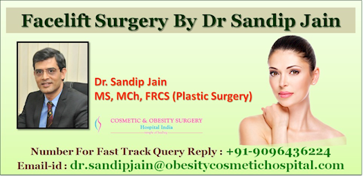 Facelift Surgery by Dr Sandip Jain Change Your Face Line and Change Your Life