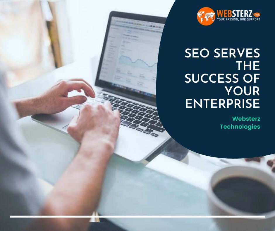 SEO Serves The Success Of Your Enterprise