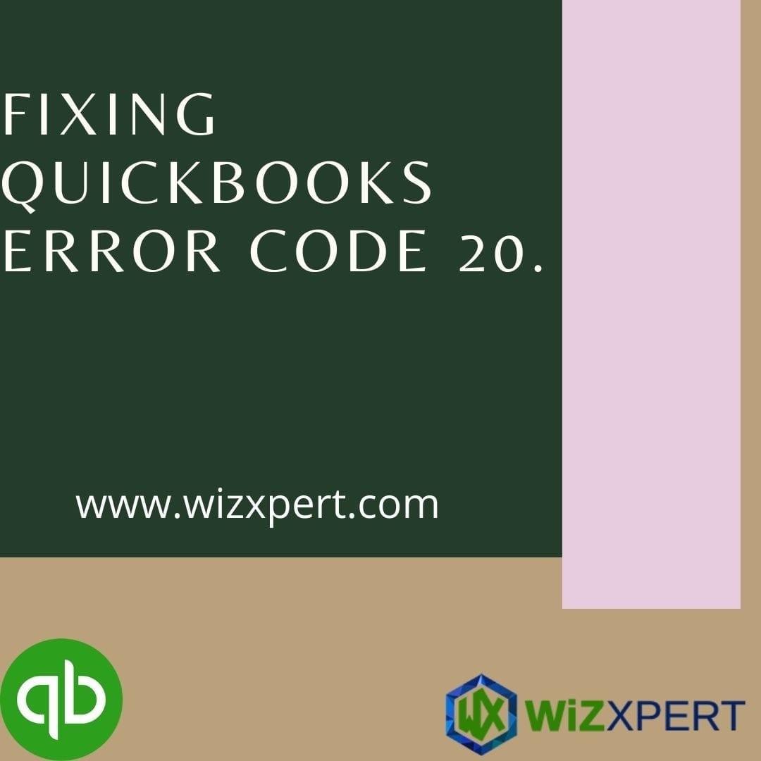 Fixing QuickBooks Error 20