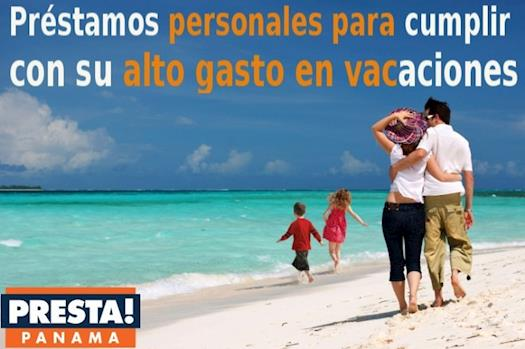 Presta Panama offers personal loans to meet their high spending on vacations